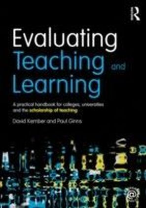 Evaluating Teaching and Learning