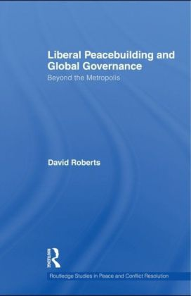 Liberal Peacebuilding and Global Governance