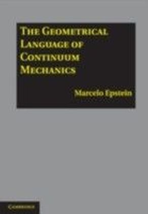 Geometrical Language of Continuum Mechanics
