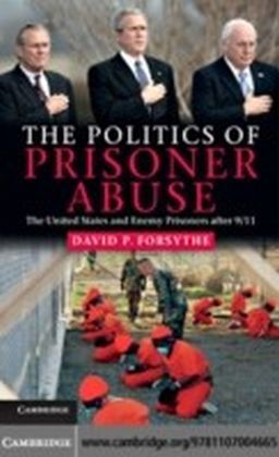 Politics of Prisoner Abuse