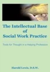 Intellectual Base of Social Work Practice
