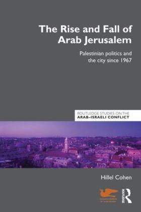 Rise and Fall of Arab Jerusalem