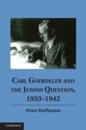 Carl Goerdeler and the Jewish Question, 1933-1942