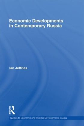 Economic Developments in Contemporary Russia