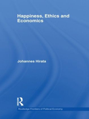 Happiness, Ethics and Economics