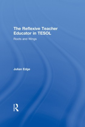 Reflexive Teacher Educator in TESOL