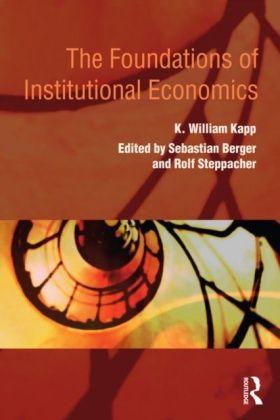 Foundations of Institutional Economics