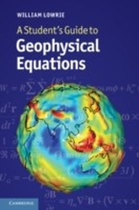 Student's Guide to Geophysical Equations