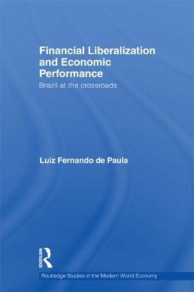 Financial Liberalization and Economic Performance
