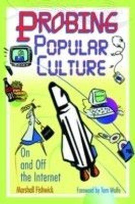 Probing Popular Culture