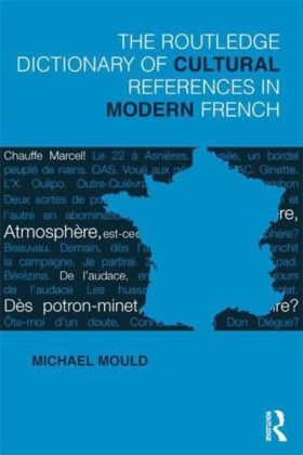Routledge Dictionary of Cultural References in Modern French