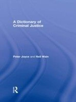 Dictionary of Criminal Justice