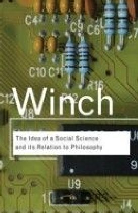 Idea of a Social Science and Its Relation to Philosophy