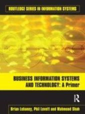 Business Information Systems and Technology