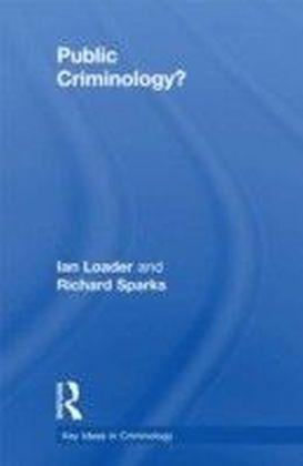 Public Criminology?