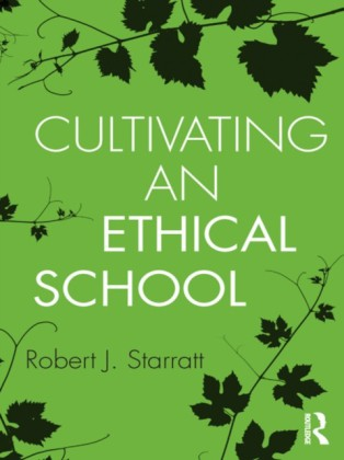 Cultivating an Ethical School