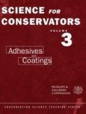 Science For Conservators. Vol.3