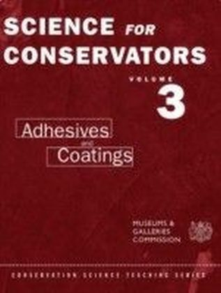 Science For Conservators. Vol.3