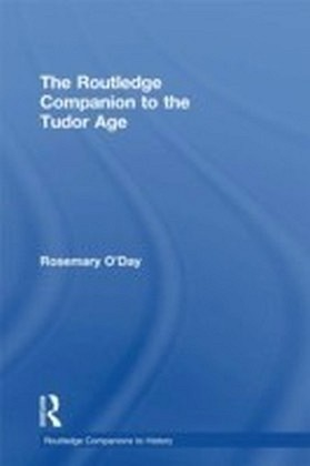 Routledge Companion to the Tudor Age