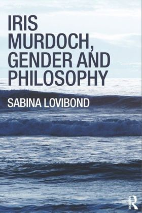 Iris Murdoch, Gender and Philosophy