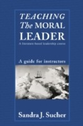 Teaching The Moral Leader