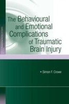 Behavioural and Emotional Complications of Traumatic Brain Injury
