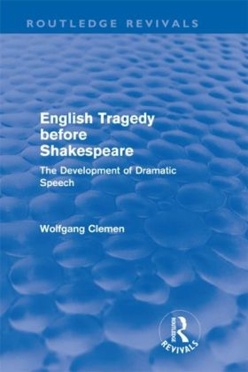 English Tragedy before Shakespeare (Routledge Revivals)