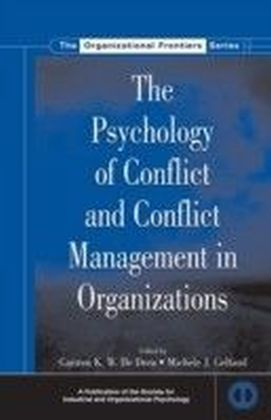 Psychology of Conflict and Conflict Management in Organizations