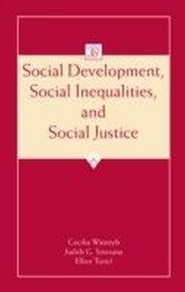 Social Development, Social Inequalities, and Social Justice