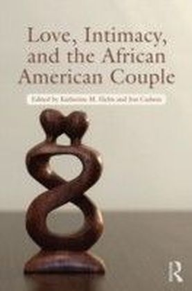 Love, Intimacy, Sex, and the Black Couple