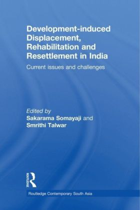 Development-induced Displacement, Rehabilitation and Resettlement in India