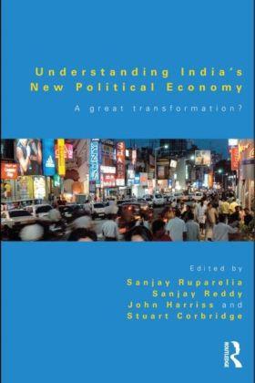 Understanding India's New Political Economy
