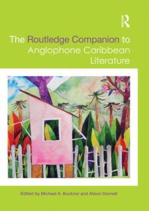 Routledge Companion to Anglophone Caribbean Literature