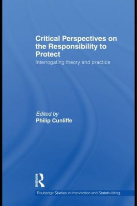 Critical Perspectives on the Responsibility to Protect