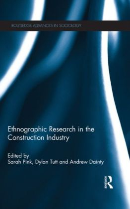 Ethnographic Research in the Construction Industry