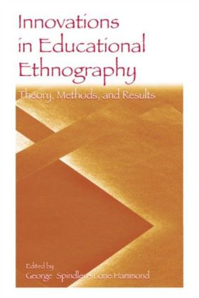 Innovations in Educational Ethnography