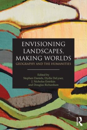 Envisioning Landscapes, Making Worlds
