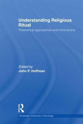 Understanding Religious Ritual