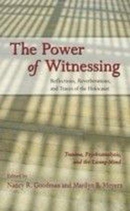 Power of Witnessing