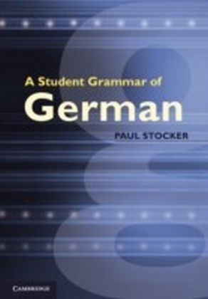 Student Grammar of German