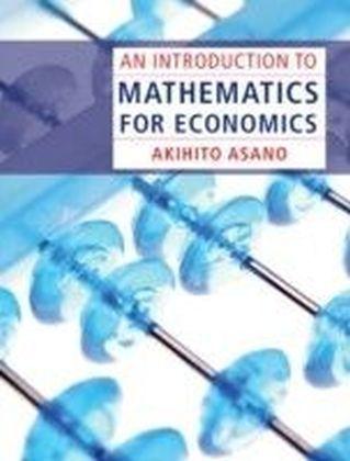 Introduction to Mathematics for Economics
