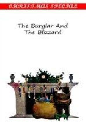 Burglar And The Blizzard