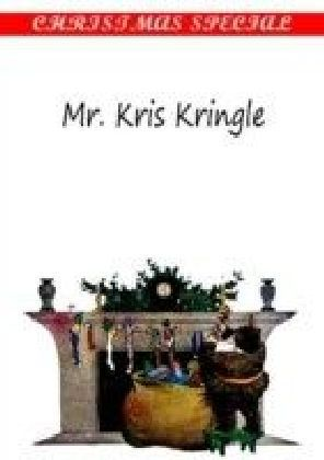 Mr. Kris Kringle