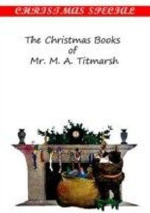 chritmas books of M.r. M.A. Titmarsh