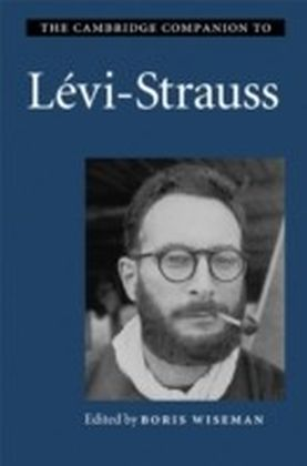 Cambridge Companion to Levi-Strauss