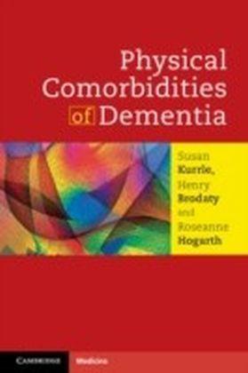 Physical Comorbidities of Dementia