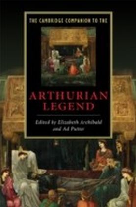 Cambridge Companion to the Arthurian Legend