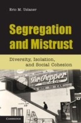 Segregation and Mistrust