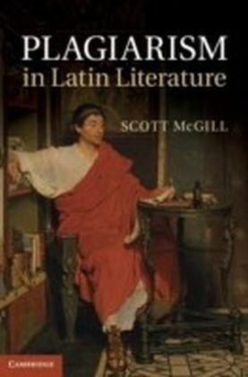 Plagiarism in Latin Literature