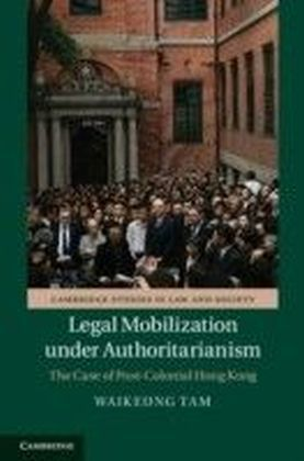 Legal Mobilization under Authoritarianism
